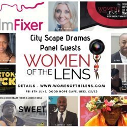 Industry Panel Announced In Women Of The Lens and Brockley Max Festival, City Scape Dramas Event